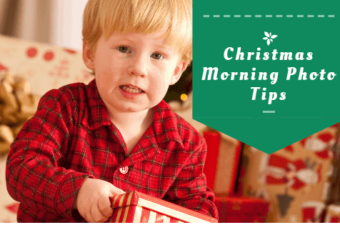 Top 8 Christmas Morning Photo Tips
