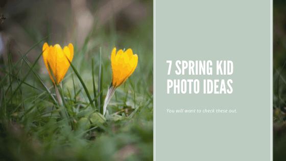 Top 7 spring photo ideas