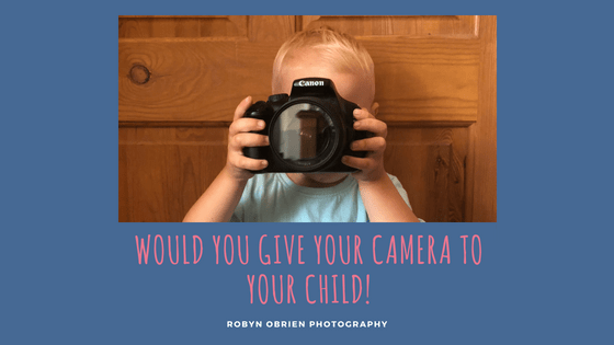 Would you give your camera to your child! Title