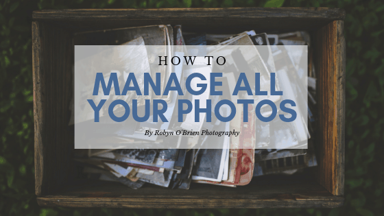 How to manage your photos
