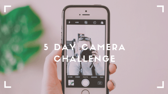 5 Days to Better Photography Challenge