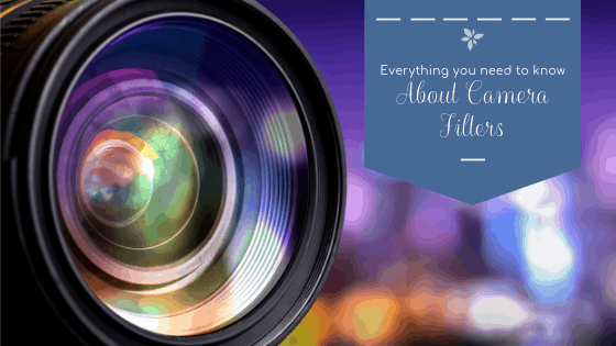 Everything you need to know about camera filters!