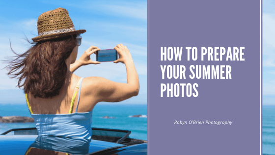 How to prepare your summer photos