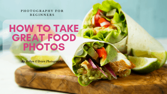 How to take great food photos for beginners