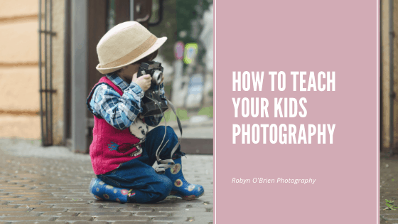 How to easily teach your kids photography