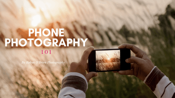 Phone Photography 101